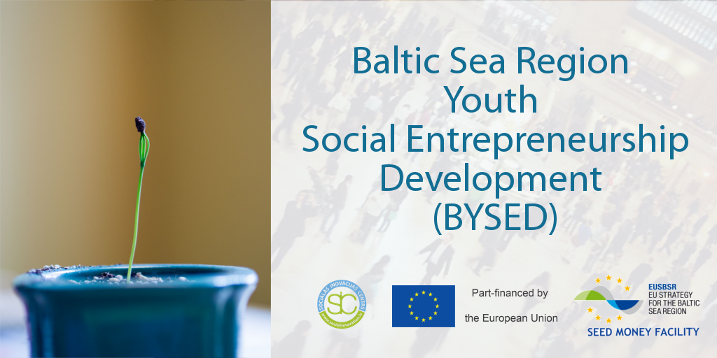 Project Baltic Sea Region Youth Social Entrepreneurship Development (BYSED)